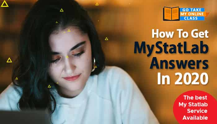 How To Get MyStatLab Answers In 2020 – The Best MyStatLab Service Available